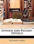 Syphilis and Pseudo-Syphilis