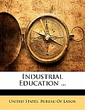 Industrial Education ...