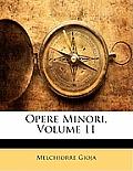 Opere Minori, Volume 11