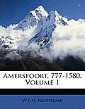 Amersfoort, 777-1580, Volume 1