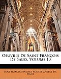 Oeuvres de Saint Franois de Sales, Volume 13