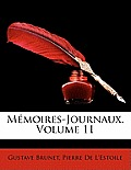 Memoires-Journaux, Volume 11