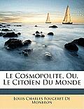 Le Cosmopolite, Ou, Le Citoen Du Monde