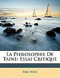 La Philosophie de Taine: Essai Critique