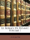 Le Roman de Renart, Volume 1