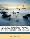 Histoire Des Thtres de Paris: Les Varits Amusantes, 1778-1789--1793-1798--1803-1804--1815, Volume 7