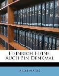 Heinrich Heine: Auch Ein Denkmal