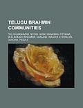 Telugu Brahmin Communities: Telugu Brahmins, Vaidiki Brahmins ...