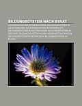 Bildungssystem Nach Staat: Bildungssystem in Der Schweiz, Bildungssystem in Liechtenstein, Bildungssystem in Sterreich