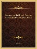 Irano-Aryan Faith and Doctrine as Contained in the Zend-Avesta