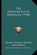 The Deliverance of Jerusalem (1918)