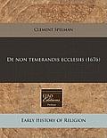 de Non Temerandis Ecclesiis (1676)