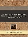 de Termino Hyllarii. Anno Regni Regis Edwardi. III. Post Conquestum Anglie. XL.VI (1517)