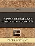 de Termino Hillarii Anno Regni Regis Edwardi Tertii Post Conquestum Vicesimo Quarto (1528)
