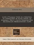Llyfr y Psalmau Vvedi Eu Cyfieithu, A'i Cyfansoddi AR Fesur Cerdd, Yn Gymraeg. Drvvy Vvaith Edmwnd Prys Archdiacon Meirionnydd. (1630)
