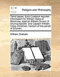 Tiend Cause. Lord Coalston Reporter. Information for William Duke of Montrose, Against William Govan of Drumquhassell, and Captain William Craig of Da