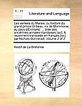 Les Veillees Du Marais; Ou Histoire Du Grand Prince Oribeau, Roi de Mommonie, Au Pays D'Evinland; ... Tiree Des Anciennes-Annales-Irlandaises [Sic], &