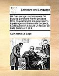 Gil Blas Corrig: Ou Histoire de Gil Blas de Santillane Par M Le Sage Dont on a Retranch Les Expressions & Passages Contraires La D Cenc