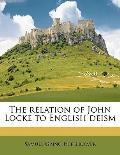 The Relation of John Locke to English Deism