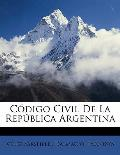 Codigo Civil de La Republica Argentina Codigo Civil de La Republica Argentina