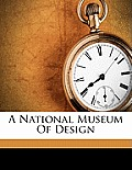 A National Museum of Design