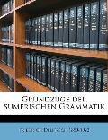 Grundzge Der Sumerischen Grammatik