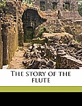 The Story of the Flute