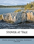 Stover At Yale (10 Edition)
