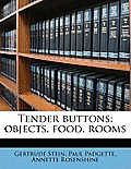Tender Buttons: Objects, Food, Rooms (10 Edition)
