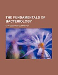 The Fundamentals of Bacteriology