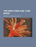 The New Hymn and Tune Book