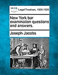 New York Bar Examination Questions and Answers.