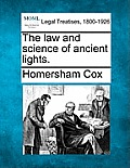 The Law and Science of Ancient Lights.
