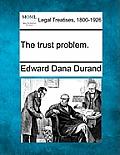 The Trust Problem.