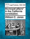 Municipal Affairs in the California Constitution.