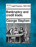 Bankruptcy and Credit Trade.