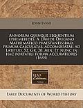 Annorum Quinque Sequentium Ephemerides. A Davide Origano Mathematico Praestantissimo, Primum Calculatae,... by John Evans
