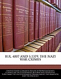H.R. 4007 and S.1379, the Nazi War Crimes