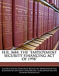 H.R. 3684, the ''Employment Security Financing Act of 1998''