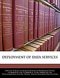 Deployment of Data Services
