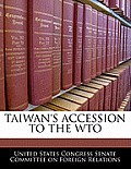 Taiwan's Accession to the Wto