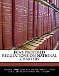 Fca's Proposed Regulations on National Charters