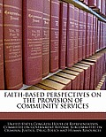 Faith-Based Perspectives on the Provision of Community Services