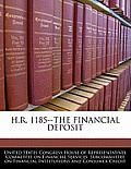 H.R. 1185--The Financial Deposit