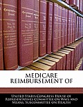 Medicare Reimbursement of