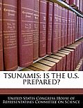 Tsunamis: Is the U.S. Prepared?