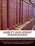 Jarrett and Sproat Nominations