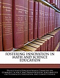 Fostering Innovation in Math and Science Education