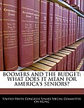 Boomers and the Budget: What Does It Mean for America's Seniors?