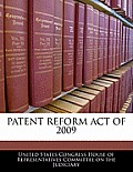 Patent Reform Act of 2009